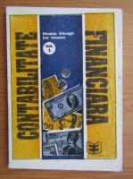 Anticariat: Niculae Feleaga - Contabilitate financiara (volumul 1)