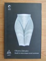 Anticariat: Oksana Zabusko - Studii in teren despre sexul ucrainean