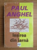 Anticariat: Paul Anghel - Iesirea din iarna