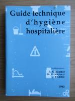 Anticariat: R. Girard - Guide technique d'hygiene hospitaliere