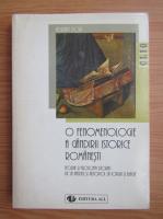 Adrian Pop - O fenomenologie a gandirii istorice romanesti. Teoria si filosofia istoriei de la Hasdeu si Xenopol la Iorga si Blaga