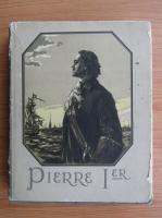 Anticariat: Alexei Tolstoi - Pierre 1er (volumul 2)