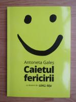 Anticariat: Antoneta Gales - Caietul fericirii