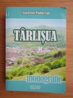 Anticariat: Augustin Padurean - Tarlisua