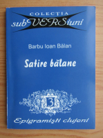 Barbu Ioan Balan - Satire balane