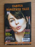 Anticariat: Cartea sanatatii tale, nr. 69, 2006