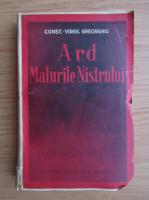Constantin Virgil Gheorghiu - Ard malurile Nistrului (1941)