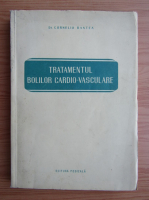 Anticariat: Corneliu Bantea - Tratamentul bolilor cardio-vasculare