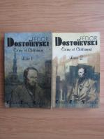Anticariat: Dostoievski - Crime et Chatiment (2 volume)