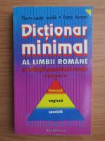 Anticariat: Florin Lazar Ionila - Dictionar minimal al limbii romane cu indicatii gramaticale uzuale traducere in franceza, engleza, spaniola