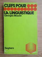 Georges Mounin - La linguistique