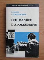 H. Bloch - Les bandes d'adolescents