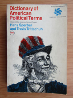Anticariat: Hans Sperber - Dictionary of american political terms