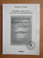 Anticariat: Henri H. Stahl - Istoria sociala a satului romanesc