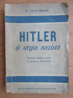 Justin Neuman - Hitler si urgia nazista (1946)