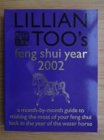Anticariat: Lillian Too - Feng Shui year 2002