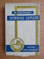 Anticariat: Mihail Sadoveanu - Ostrovul lupilor (1943)