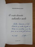 Anticariat: Niculina Aretia Lache - O viata daruita iubirilor mele (cu autograful autoarei)
