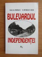 Paul D. Popescu - Bulevardul independentei