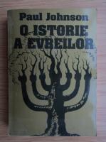 Anticariat: Paul Johnson - O istorie a evreilor