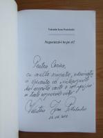 Anticariat: Valentin Ioan Postolache - Negociaza-i tu pe ei! (cu autograful si dedicatia autorului)