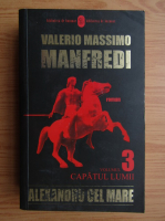 Anticariat: Valerio Massimo Manfredi - Alexandru cel Mare (volumul 3)