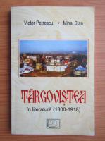 Victor Petrescu - Targovistea in literatura, 1800-1918