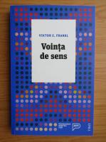 Viktor E. Frankl - Vointa de sens