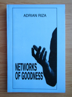 Anticariat: Adrian Riza - Networks of goodness