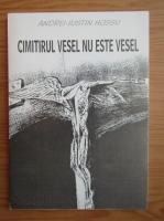 Anticariat: Andrei-Iustin Hossu - Cimitirul vesel nu este vesel