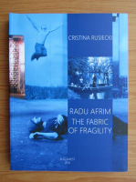 Anticariat: Cristina Rusiecki - The fabric of fragility