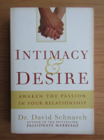 Anticariat: David Schnarch - Intimacy and desire