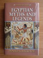 Donald Mackenzie - Egyptian myths and legends