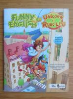 Anticariat: Funny english cu Unicorn si Robo-leu