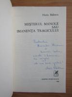 Anticariat: Horia Badescu - Mesterul Manole sau imanenta tragicului (cu autograful autorului)