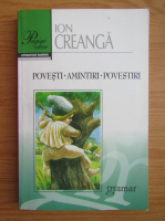 Anticariat: Ion Creanga - Povesti, amintiri, povestiri
