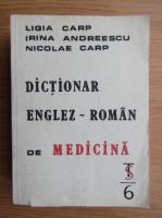Ligia Carp - Dictionar englez-roman de medicina