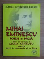 Anticariat: Maria Arnautu - Mihai Eminescu. Poezie si proza. Texte comentate pentru elevii de gimnaziu si de liceu