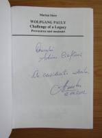 Anticariat: Marian Stere - Wolfgang Pauly. Provocarea unei mosteniri (editie bilingva, cu autograful autorului)