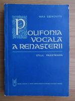 Max Eisikovits - Polifonia vocala a renasterii
