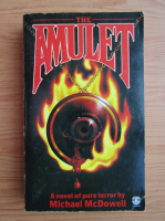 Anticariat: Michael McDOwell - The amulet