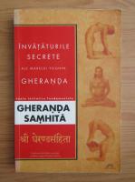 Anticariat: Nicolae Catrina - Invataturile secrete ale marelui yoghin Gheranda
