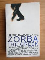 Nikos Kazantzakis - Zorba the greek