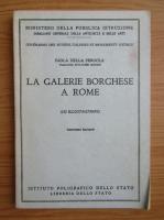 Anticariat: Paola Della Pergola - La galerie borghese a Rome