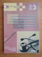 Anticariat: Preventia, diagnosticul si tratamentul hipertensiunii arteriale esentiale la adult