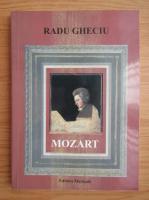 Anticariat: Radu Gheciu - Mozart