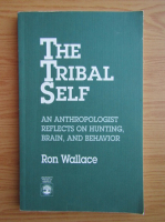 Anticariat: Ron Wallace - The tribal self