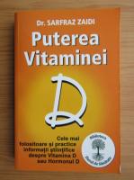 Anticariat: Sarfraz Zaidi - Puterea vitaminei D