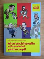 Anticariat: Silviu Negrut - Mica enciclopedie a Romaniei pentru copii