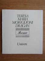 Teresa Maria Moriglioni Dragan - Poeme